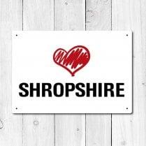 Love Shropshire Metal Sign