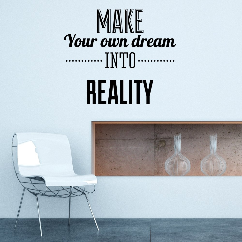 Wall Chimp Make Your Own Dream Reality Wall Sticker Part 87
