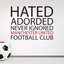 Manchester United Never Ignored Wall Sticker