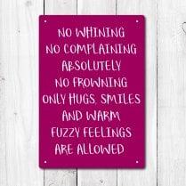 No Whining Metal Sign