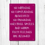 No Whining Metal Sign
