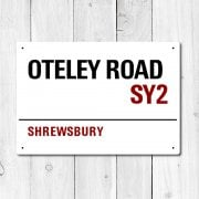 Oteley Road, Shrewsbury Metal Sign