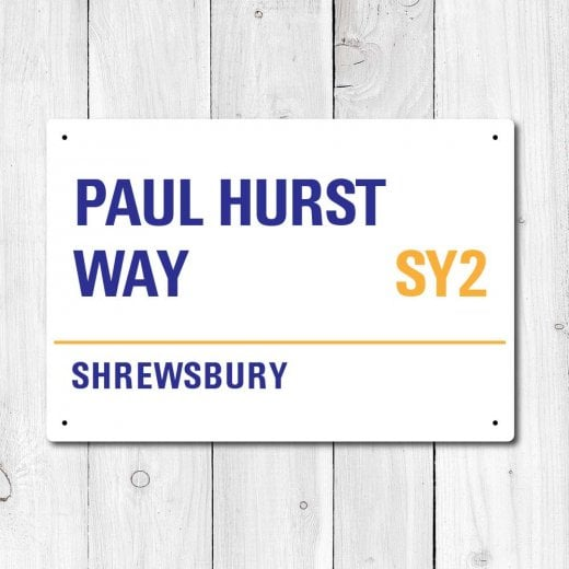 Wall Chimp Paul Hurst Way, Shrewsbury Town Metal Sign