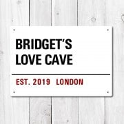 Personalised 'Love Cave' Metal Sign