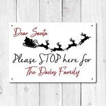 Personalised 'Santa Stop Here' Metal Sign