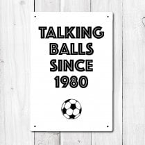 Personalised Talking Balls Football Metal Sign