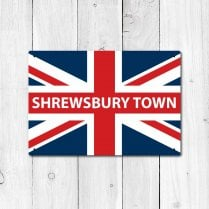 Shrewsbury Town Great Britain Flag Sign