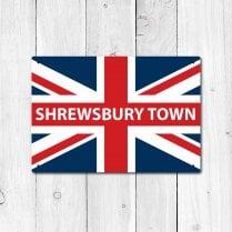 Shrewsbury Town Great Britain Flag Sign