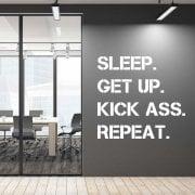 Sleep. Get Up. Kick Ass. Repeat. Wall Sticker