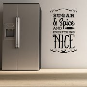 Sugar and Spice Wall Sticker Quote