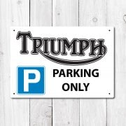 Triumph Parking Only Metal Sign