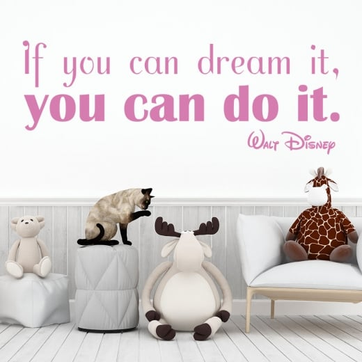 Wall Chimp Walt Disney If You Can Dream It, You Can Do It Wall Sticker Quote