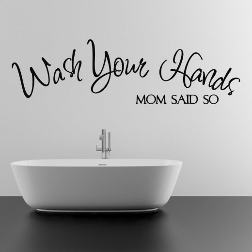 Wall Chimp Wash Your Hands Said Mom Wall Sticker Quote