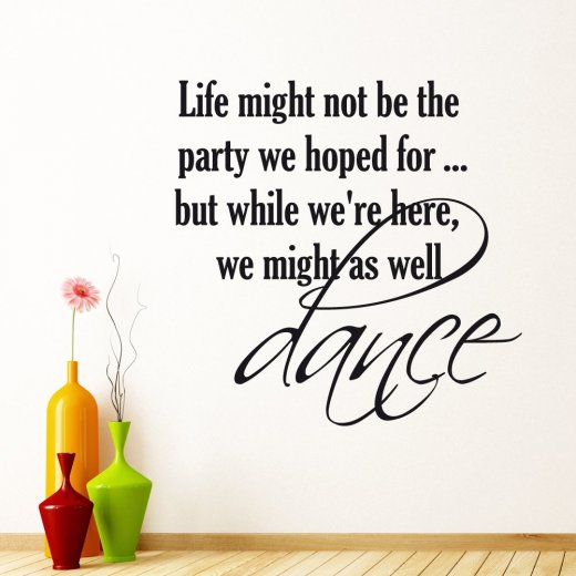 Wall Chimp We Might As Well Dance Wall Sticker Quote