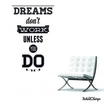 Work For Your Dreams Wall Sticker Quote