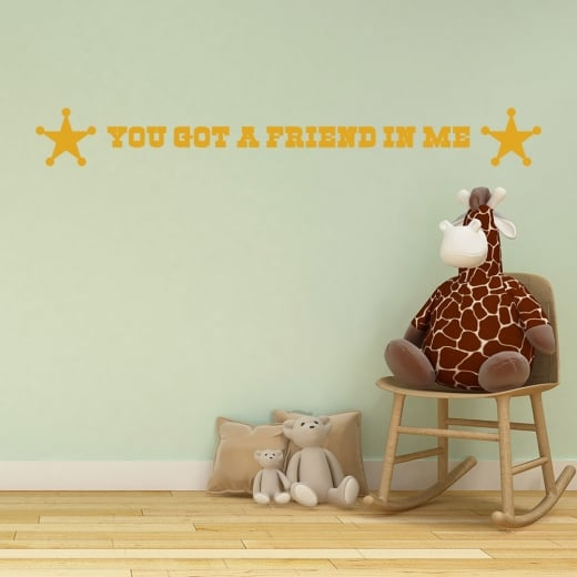 Wall Chimp You Got A Friend In Me Wall Sticker Quote