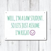 Law Student Metal Sign