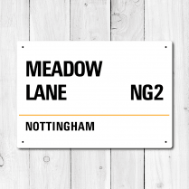 Meadow Lane, Nottingham Metal Sign