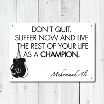 Muhammad Ali Motivational Quote Sports Wall Sign