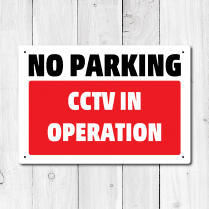 No Parking CCTV In Operation Metal Sign