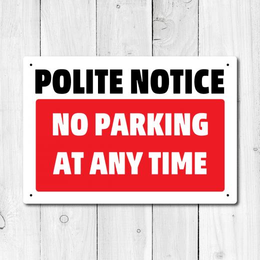 WallChimp Polite Notice No Parking At Any Time Metal Sign