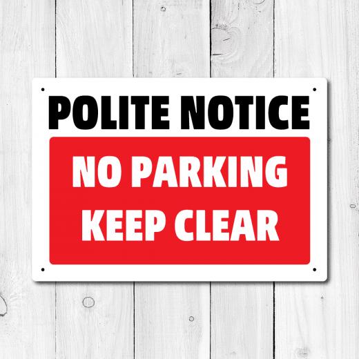 WallChimp Polite Notice No Parking Keep Clear Metal Sign