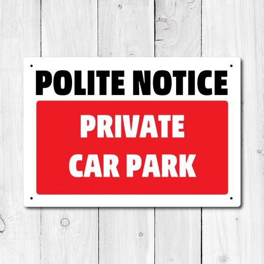 WallChimp Polite Notice Private Car Park Metal Sign