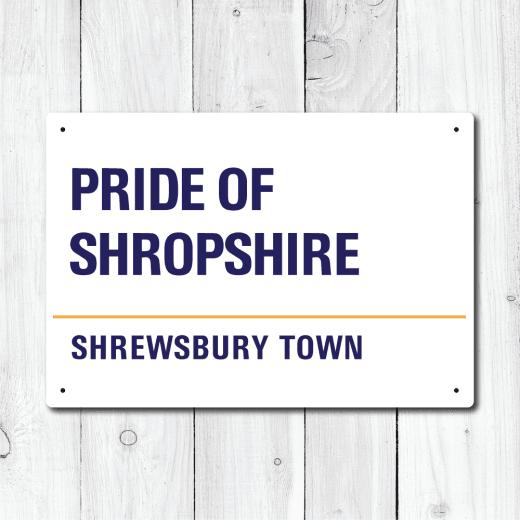 WallChimp Pride Of Shropshire, Shrewsbury Town Metal Sign