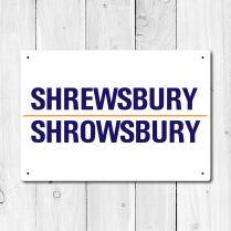 Shrewsbury, Shrowsbury Metal Sign