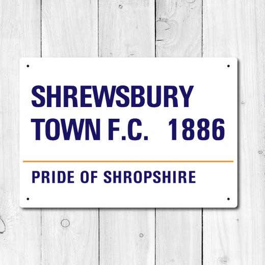 WallChimp Shrewsbury Town FC Pride Of Shropshire Metal Sign