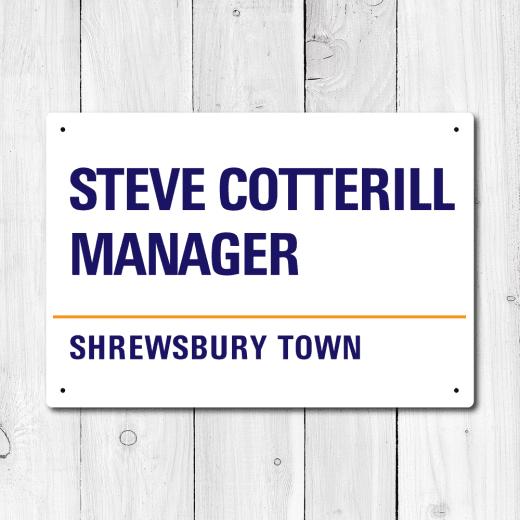 WallChimp Steve Cotterill, Manager, Shrewsbury Town Metal Sign