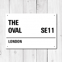 The Oval, London Metal Sign