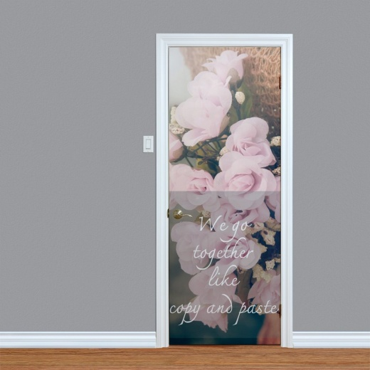 We Go Together Printed Door Quote