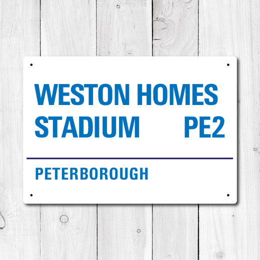 Weston Homes Stadium, Peterborough Metal Sign