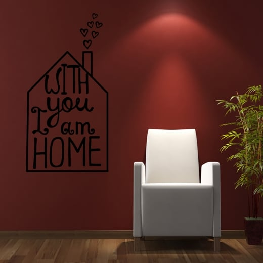 With You I Am Home Wall Sticker