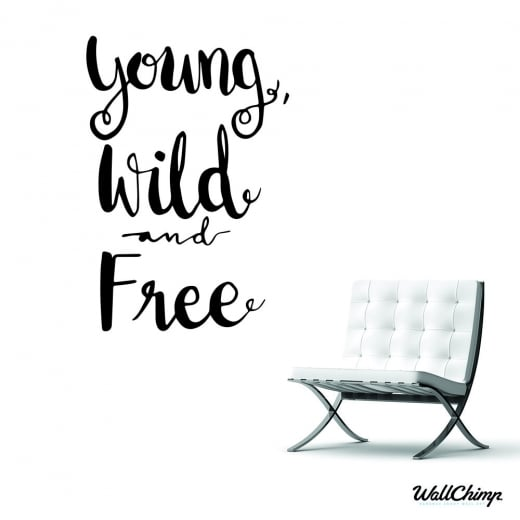 Young Wild And Free Quotes Tumblr: Young Wild And Free Wall Sticker Quote